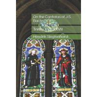 【预订】On the Cantatas of J.S. Bach: Trinity XVII-XXVII