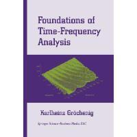 【预订】Foundations of Time-Frequency Analysis Y9781461265689