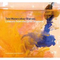 【预订】Tate Watercolor Manual: Lessons from the Great Masters