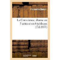 【预订】La Conscience, Drame En 5 Actes Et En 6 Tableaux