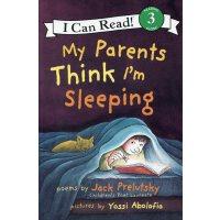 英文原版 My Parents Think I'm Sleeping 爸爸妈妈以为我睡着了
