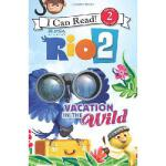 【预订】Rio 2: Vacation in the Wild