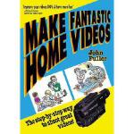 【预订】Make Fantastic Home Videos: How Anyone Can Shoot Great