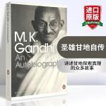 华研原版 圣雄甘地自传 英文原版书 人物传记 An Autobiography by Mahatma Gandhi 我