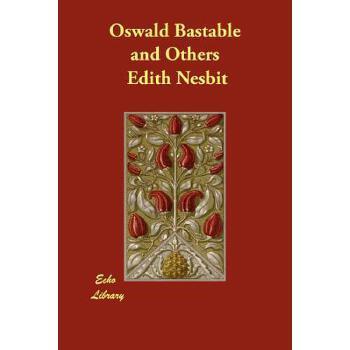 【预订】Oswald Bastable and Others 预订商品,需要1-3个月发货,非质量问题不接受退换货。