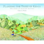 【预订】Planting the Trees of Kenya The Story of Wangari Maatha