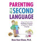 【预订】Parenting as a Second Language: Using the Power of the