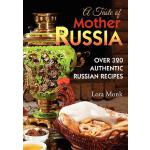 【预订】A Taste of Mother Russia: A Collection of Over 320 Auth