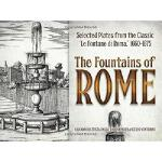 【预订】The Fountains of Rome: 176 Engravings from the Classic