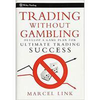 【预订】Trading Without Gambling 9780470118740