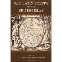 【预订】Neo-Latin Poetry in the British Isles