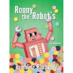 【预订】Ronny the Robot's Rumbling Rhapsody 9780473263867