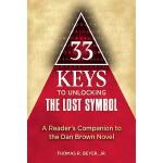【预订】33 Keys to Unlocking The Lost Symbol A Reader's Compani