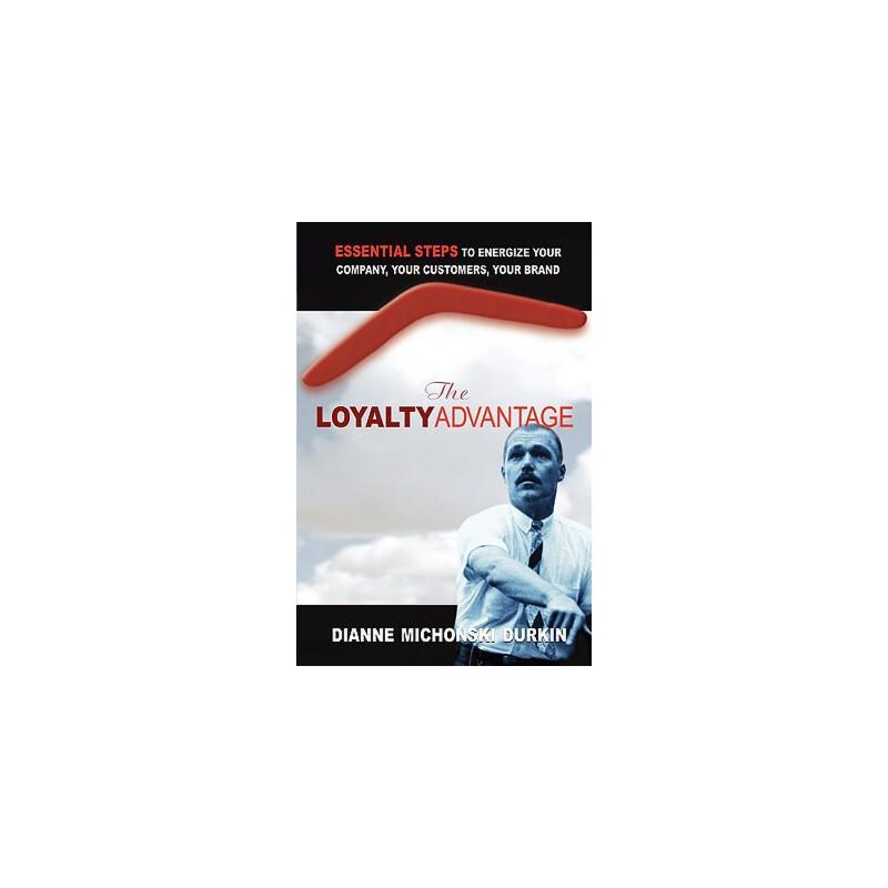 【预订】The Loyalty Advantage: Essential Steps to Energize Your Company, Your Customers, Your Brand 预订商品,需要1-3个月发货,非质量问题不接受退换货。