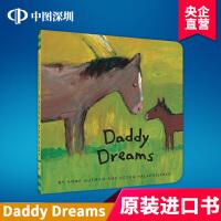 英文原版 Daddy Dreams 亲子互动 儿童绘本 低幼宝宝英语启蒙读物 进口书 正版