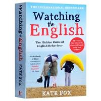 英国人的言行潜规则 英文原版 Watching the English 英国社交文化 Kate Fox 凯特福克斯 英