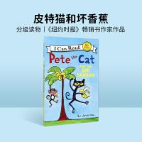 #英文绘本 原版进口Pete the Cat and the Bad Banana I Can Read