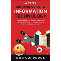 【预订】A CEO's Survival Guide to Information Technology 978069