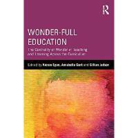 【预订】Wonder-Full Education: The Centrality of Wonder in Teac