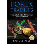 【预订】Forex Trading: A Beginner Guide to Start Making Immedia