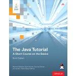 【预订】The Java Tutorial: A Short Course on the Basics 9780134
