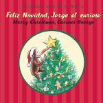 【预订】Feliz navidad, Jorge el curioso/Merry Christmas, Curiou