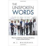 【预订】The Unspoken Words: What Every Health Care Professional