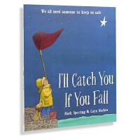 牛津原版英文绘本/I'll Catch You If You Fall 如果你掉下来,我会接住你