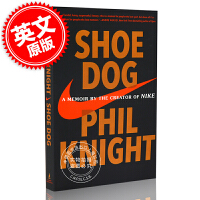 现货 英文原版 Shoe Dog: A Memoir by the Creator of Nike 鞋狗: 耐克创始人菲