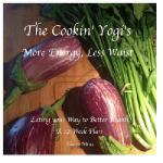 【预订】The Cookin' Yogi's, More Energy, Less Waist: Eating You