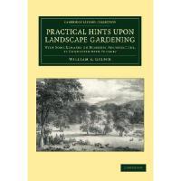 【预订】Practical Hints Upon Landscape Gardening: With Some Rem