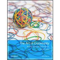 【预订】The Art of Community: Building the New Age of Participat