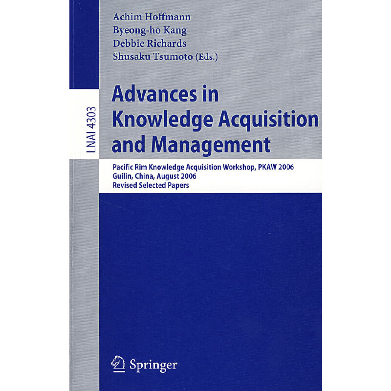 知识获得和管理的进展LNCS-4303:Advances in knowledge acquisition and management PDF下载